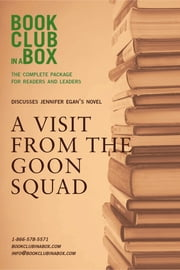 Bookclub-in-a-Box Discusses A Visit From The Goon Squad, by Jennifer Egan ebook by Marilyn Herbert,Laura Godfrey