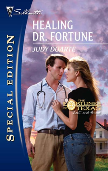 Healing Dr. Fortune 電子書 by Judy Duarte