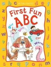 First Fun ABC ebook by Miles Kelly