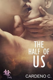 The Half of Us ebook by Cardeno C.