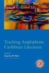 Teaching Anglophone Caribbean Literature ebook by