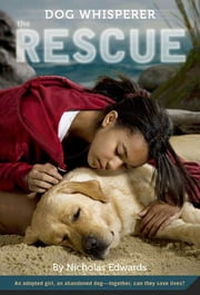 Dog Whisperer - The Rescue ebook by Nicholas Edwards
