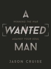 A Wanted Man ebook by Jason Cruise