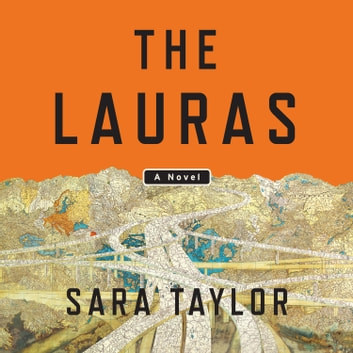 The Lauras - A Novel audiobook by Sara Taylor