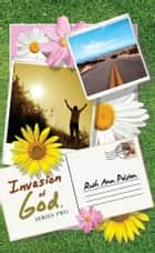 Ruth Ann's Letters Invasion of God, Series Two ebook by Ruth Ann Polston