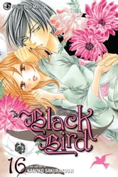 Black Bird, Vol. 16 ebook by Kanoko Sakurakouji