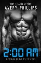 2AM ebook by Avery Phillips