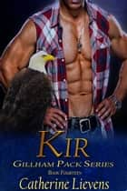 Kir ebook by Catherine Lievens