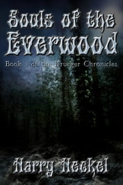 Souls of the Everwood ebook by Harry Heckel
