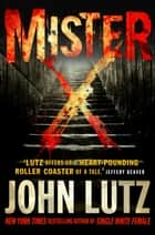 Mister X ebook by John Lutz