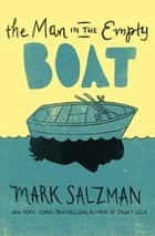 The Man in the Empty Boat ebook by Mark Salzman