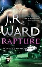 Rapture - Number 4 in series eBook by J. R. Ward