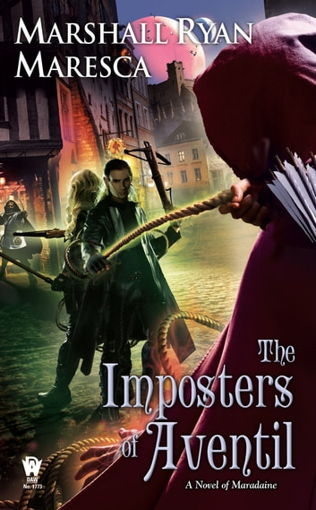 The Imposters of Aventil ebook by Marshall Ryan Maresca