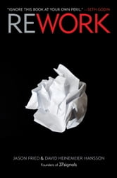 Rework ebook by Jason Fried,David Heinemeier Hansson