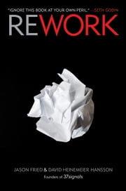 Rework ebook by Jason Fried, David Heinemeier Hansson