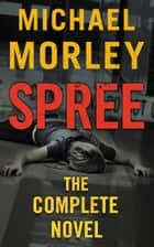 Spree ebook by Michael Morley