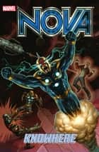 Nova Vol. 2: Knowhere ebook by Dan Abnett, Paul Pelletier