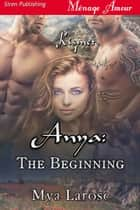 Anya: The Beginning ebook by Mya Larose