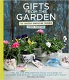 Gifts from the Garden ebook by