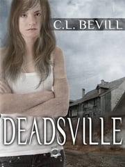 Deadsville ebook by C.L. Bevill