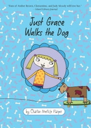 Just Grace Walks the Dog ebook by Charise Mericle Harper
