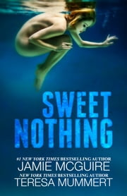 Sweet Nothing: Novel ebook by Jamie McGuire,Teresa Mummert