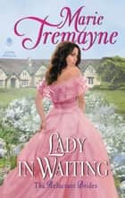 Lady in Waiting ebook by Marie Tremayne