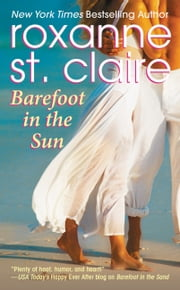 Barefoot in the Sun ebook by Roxanne St. Claire