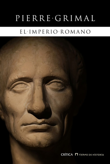 El imperio romano ebook by Pierre Grimal