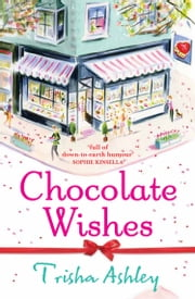 Chocolate Wishes ebook by Trisha Ashley