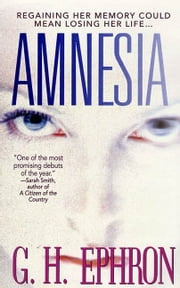Amnesia ebook by G. H. Ephron
