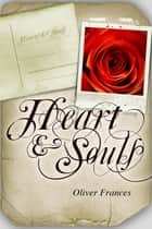 Heart & Souls - The Singleton ebook by Oliver Frances