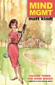 MIND MGMT Volume 3: The Home Maker ebook by Matt Kindt
