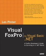 Visual FoxPro to Visual Basic .NET ebook by Pinter, Les