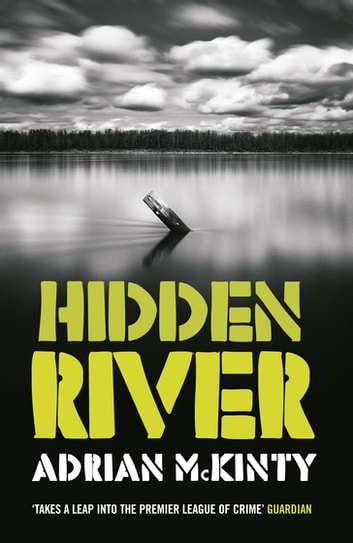 Hidden River ebook by Adrian McKinty