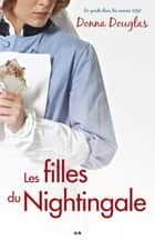 Les filles du Nightingale ebook by Donna Douglas