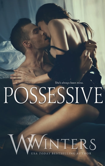 Possessive 電子書籍 by W. Winters,Willow Winters