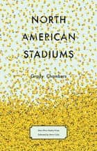 North American Stadiums ebook by Grady Chambers