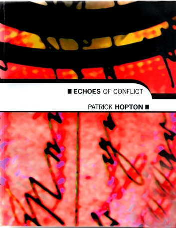 Echoes of Conflict ebook by Patrick Hopton