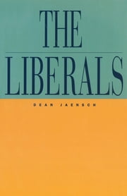 The Liberals ebook by Dean Jaensch