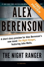 The Kidnapping Free Short Story Preview - A short story preview for Alex Berenson's new novel The Night Ranger, featuring John Wells ebook by Alex Berenson