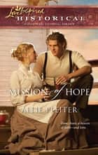 Mission of Hope ebook by Allie Pleiter
