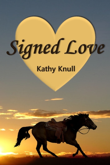 Signed Love ebook by Kathy Knull