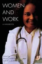 Women and Work ebook by Sonia Carreon,Amy Cassedy,Kathryn Borman,Paula J. Dubeck
