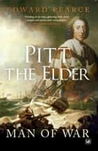 Pitt the Elder - Man of War ebook by Edward Pearce