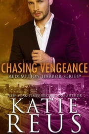 Chasing Vengeance ebook by Katie Reus