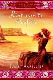 Kind van de profetie ebook by Juliet Marillier, Pauline Moody