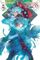 The Case Study of Vanitas, Vol. 5 ebook by Jun Mochizuki