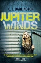 Jupiter Winds ebook by C.  J. Darlington
