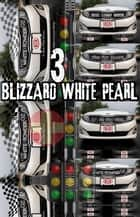Joseph. Blizzard White Pearl. Part 3. - Original Book Number Twenty-Five. ebook by Joseph Anthony Alizio Jr., Edward Joseph Ellis, Vincent Joseph Allen